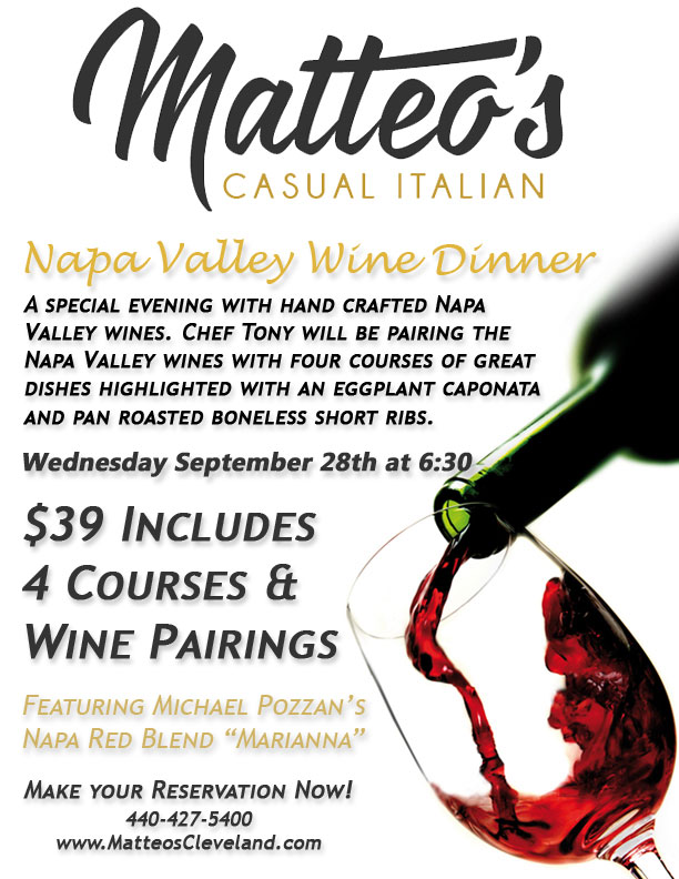Matteo's Wine Dinner featuring Napa Valley wines paired with Chef Tony's special menu.